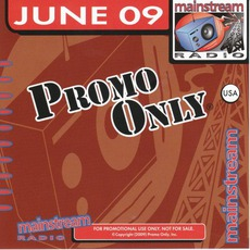 Promo Only: Mainstream Radio, June 2009 mp3 Single by Justin Bieber