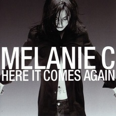 Here It Comes Again mp3 Single by Melanie C
