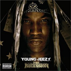 The Recession mp3 Album by Young Jeezy