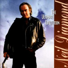 The Ultimate Collection by Neil Diamond