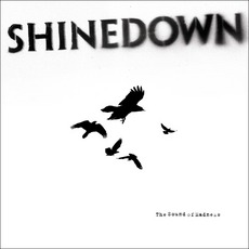 The Sound of Madness mp3 Album by Shinedown