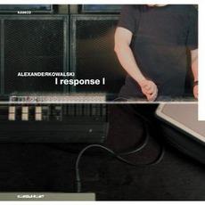 Response mp3 Album by Alexander Kowalski