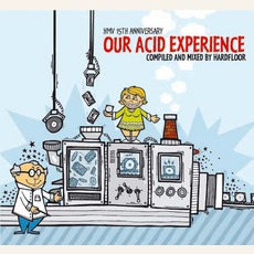 Our Acid Experience mp3 Album by Hardfloor