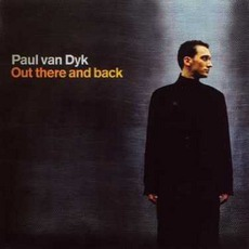Out There and Back mp3 Album by Paul Van Dyk