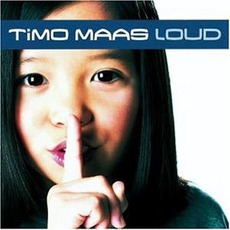 Loud mp3 Album by Timo Maas