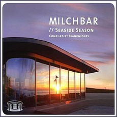 Milchbar Seaside Season (compiledby Blank&Jones)