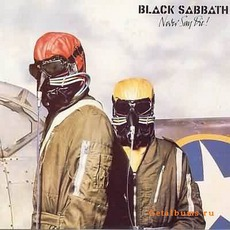 Never Say Die! mp3 Album by Black Sabbath