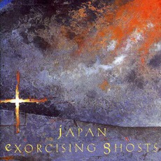 Exorcising Ghosts mp3 Album by Japan