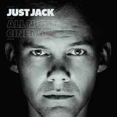 All Night Cinema mp3 Album by Just Jack