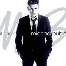 It's Time mp3 Album by Michael Bublé