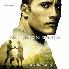 Gridiron Gang mp3 Soundtrack by Trevor Rabin