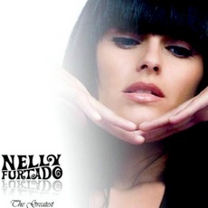 The Greatest Hits mp3 Artist Compilation by Nelly Furtado