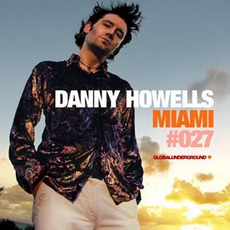 Global Underground 027: Miami mp3 Artist Compilation by Danny Howells