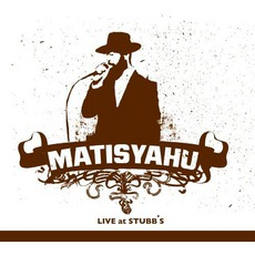 Live At Stubb's mp3 Live by Matisyahu