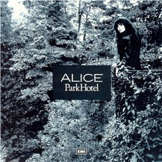Park Hotel mp3 Album by Alice