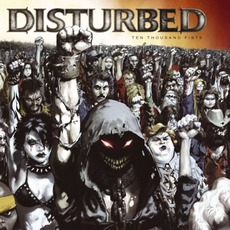 Ten Thousand Fists mp3 Album by Disturbed