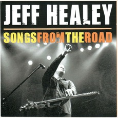 Songs From The Road mp3 Album by Jeff Healey