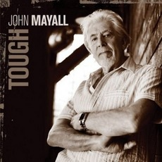Tough mp3 Album by John Mayall