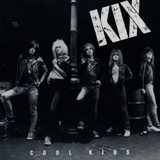 Cool Kids mp3 Album by Kix