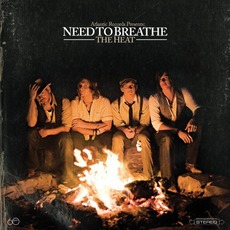 The Heat mp3 Album by NEEDTOBREATHE