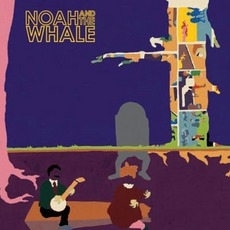 Peaceful The World Lays Me Down mp3 Album by Noah And The Whale