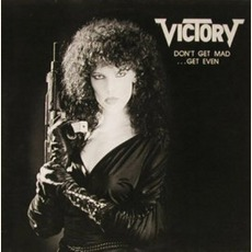 Don't Get Mad: Get Even mp3 Album by Victory