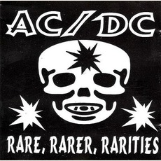Rare, Rarer, Rarities mp3 Artist Compilation by AC/DC