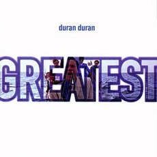 Greatest mp3 Artist Compilation by Duran Duran