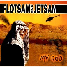 My God mp3 Album by Flotsam And Jetsam