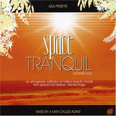 A Man Called Adam - Azuli Presents Space Tranquil Vol.1
