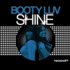 Shine mp3 Single by Booty Luv