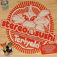 Hed Kandi - Stereo Sushi Vol. 7 Teriyaki mp3 Compilation by Various Artists