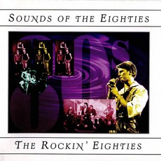 Time Life - Sounds Of The Eighties - The Rockin' Eighties by Various Artists