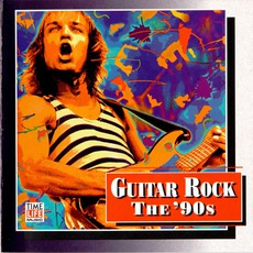 Time Life - Guitar Rock - The '90s mp3 Compilation by Various Artists