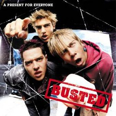A Present for Everyone mp3 Album by Busted