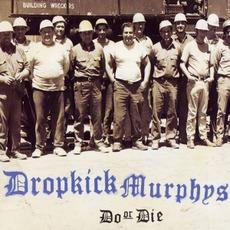 Do or Die mp3 Album by Dropkick Murphys