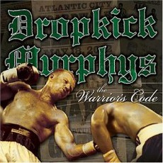 The Warrior's Code mp3 Album by Dropkick Murphys