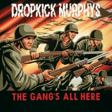 The Gang's All Here mp3 Album by Dropkick Murphys