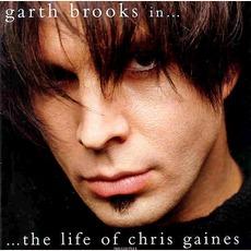 In The Life Of Chris Gaines mp3 Album by Garth Brooks