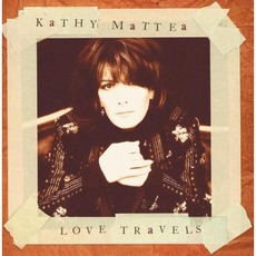 Love Travels mp3 Album by Kathy Mattea
