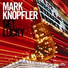 Get Lucky mp3 Album by Mark Knopfler