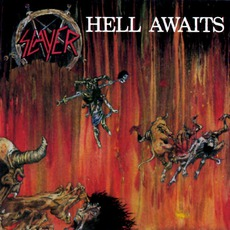 Hell Awaits mp3 Album by Slayer
