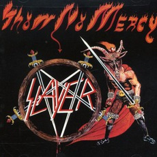 Show No Mercy mp3 Album by Slayer