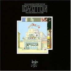 The Song Remains The Same by Led Zeppelin