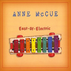 East Of Electric mp3 Album by Anne McCue