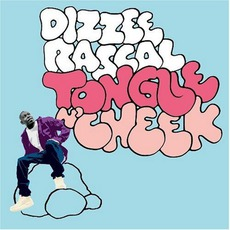 Tongue N' Cheek by Dizzee Rascal
