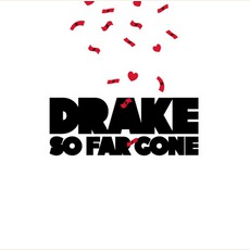 So Far Gone mp3 Album by Drake