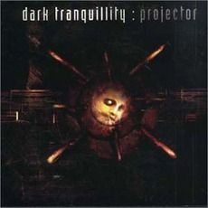 Projector mp3 Album by Dark Tranquillity