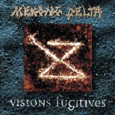 Visions Fugitive mp3 Album by Mekong Delta