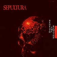 Beneath the Remains mp3 Album by Sepultura
